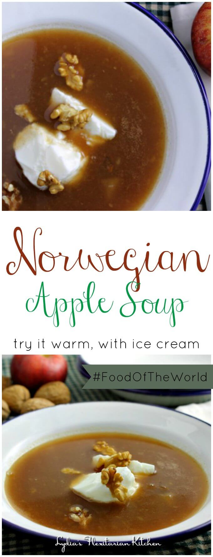 Norwegian Apple Soup ~ Soup for Dessert? Yes! ~ #FoodOfTheWorld ~ Lydia's Flexitarian Kitchen