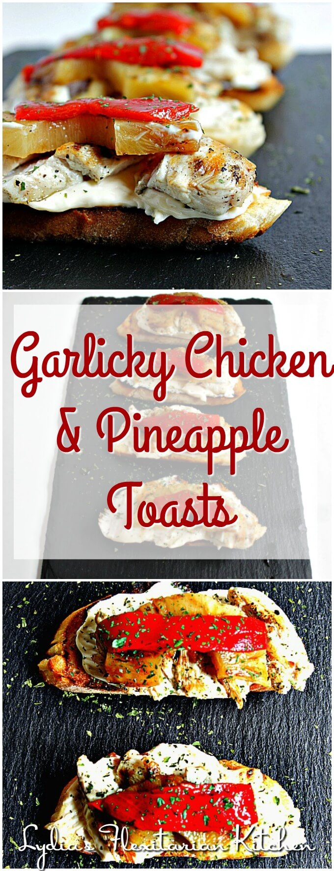 Garlicky Chicken and Pineapple Toasts ~ Lydia's Flexitarian Kitchen