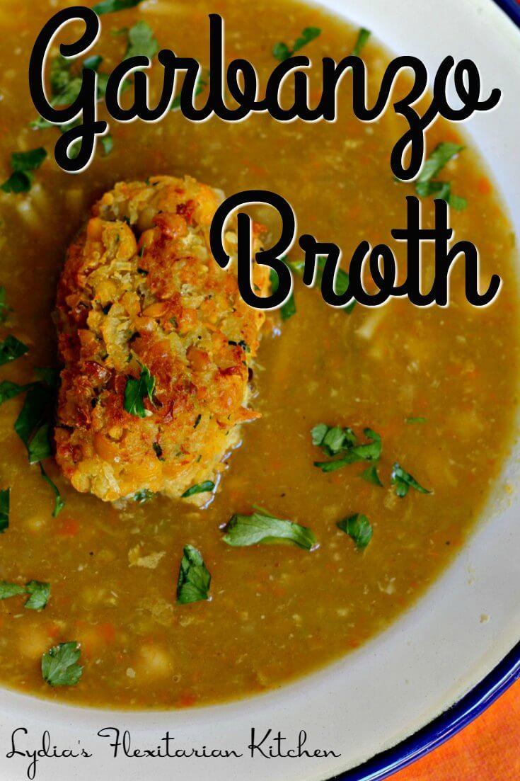 Garbanzo Broth ~ Sopa de Cocido #CaminoFlavors ~ Lydia's Flexitarian Kitchen