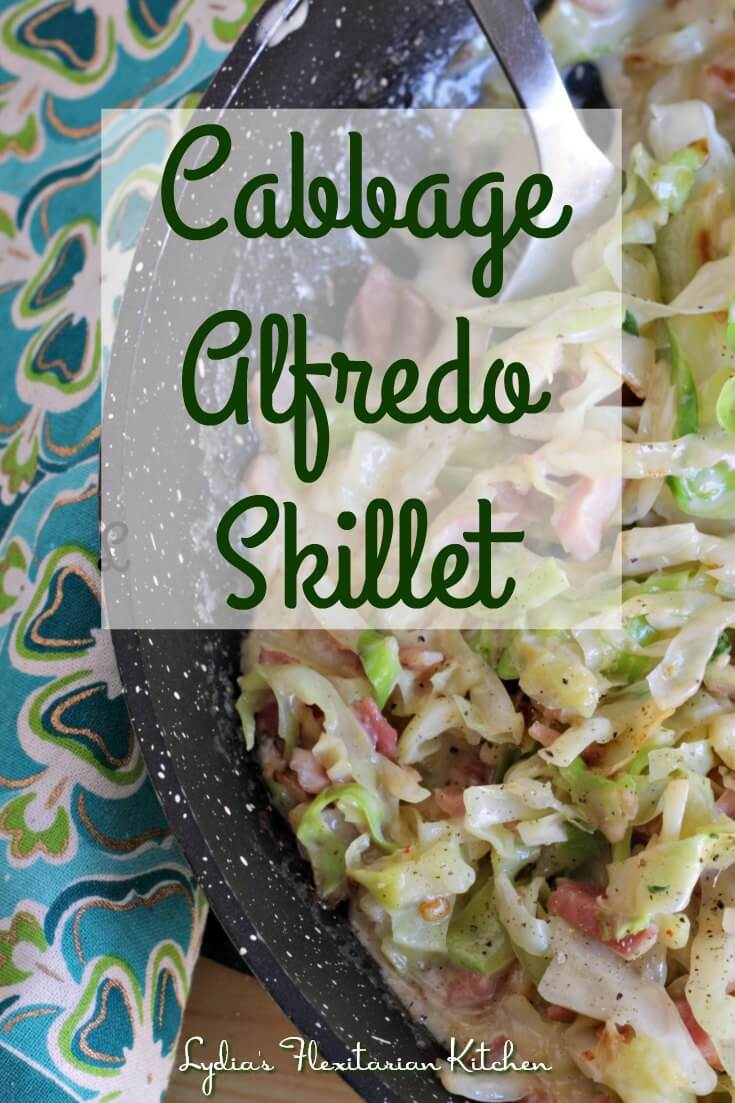 Cabbage Alfredo Skillet ~ Lydia's Flexitarian Kitchen