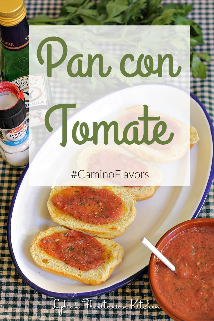 Pan Con Tomate ~ #CaminoFlavors ~ Life Beyond the Kitchen