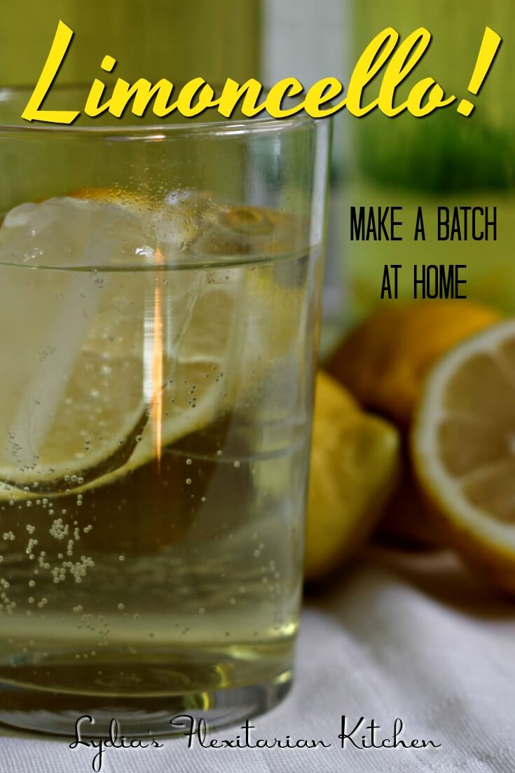 When life gives you lemons, drink them! Find out how to make Limoncello at home! ~ Makes a great foodie gift! ~ Lydia;s Flexitarian Kitchen