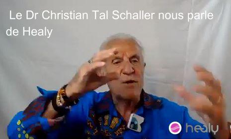 Dr Christian Tal Schaller nous parle de Healy