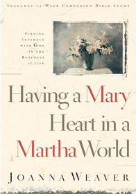 Top 10 Quotes on Having a Mary Heart