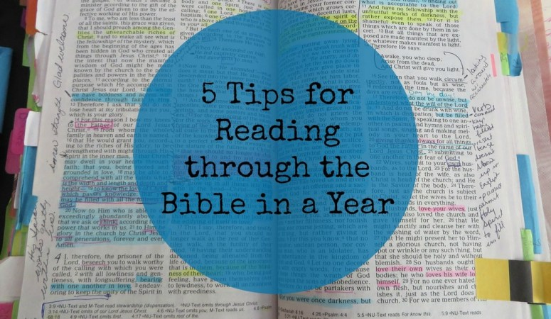 5 Tips for Reading Through the Bible in a Year