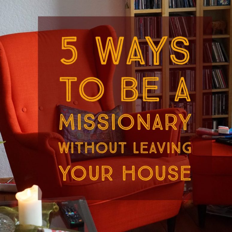 Missionary at Home | 3dlessons4life.com