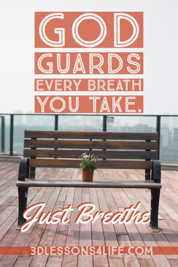 Every Breathe You Take | Just Breathe for 31 Days - Day 5 |3dlessons4life.com