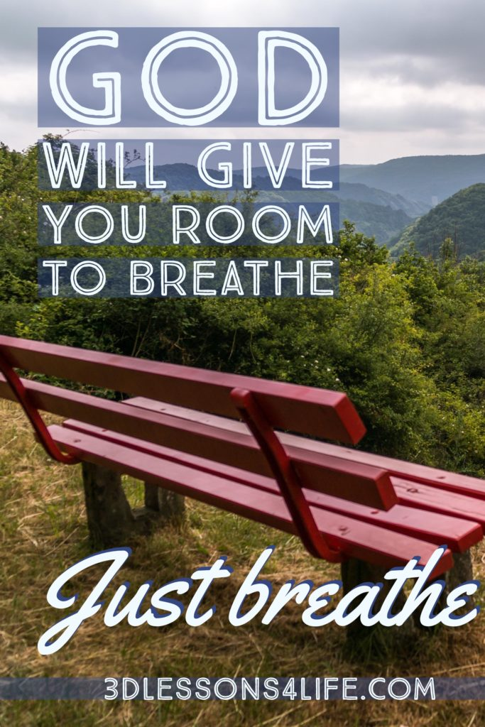Room to Breathe | Just Breathe for 31 Days - Day 22 | 3dlessons4life.com