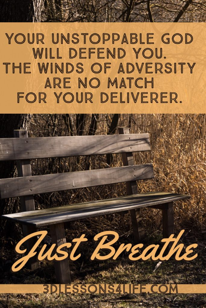 Unstoppable God | Just Breathe for 31 Days - Day 21 | 3dlessonslife.com