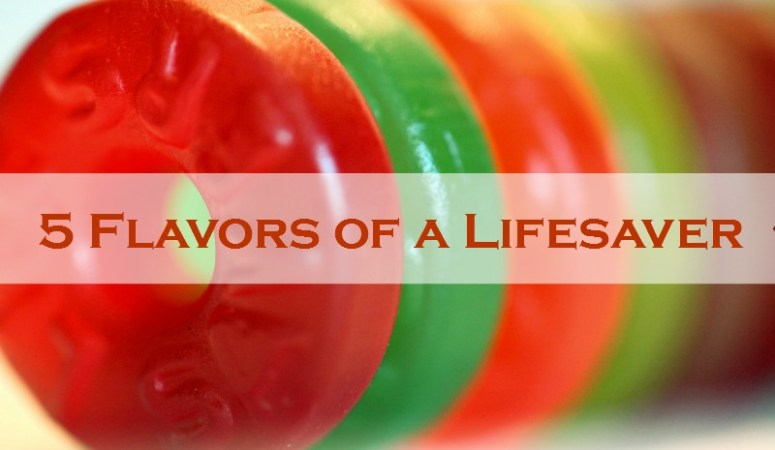 5 Flavors of a Lifesaver