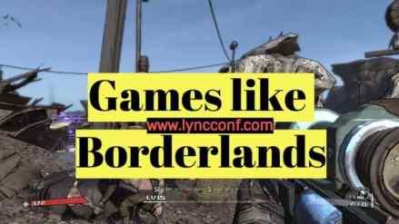 Games like Borderlands