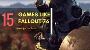 Games Like Fallout 76