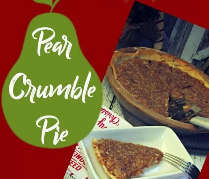 An Underestimated Fruit! Pear Crumble Pie Recipe