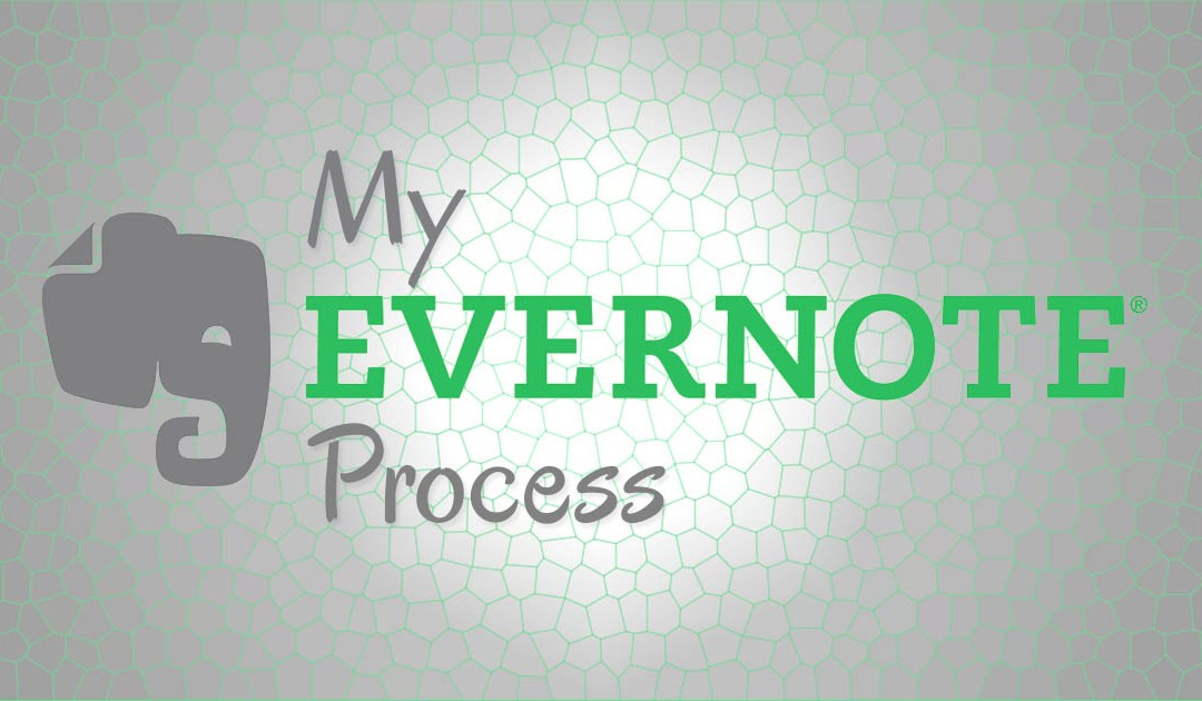 My Evernote Process
