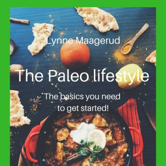 The Paleo lifestyle - the basics you need to get started. Pdf
