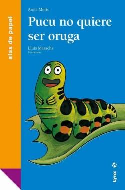 Pucu no quiere ser oruga book cover image