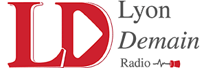 Lyon Demain la radio de solutions