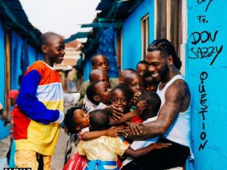 Burnaboy question ft Don Jazzy