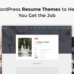 10 WordPress Resume Themes to Help You Get the Job