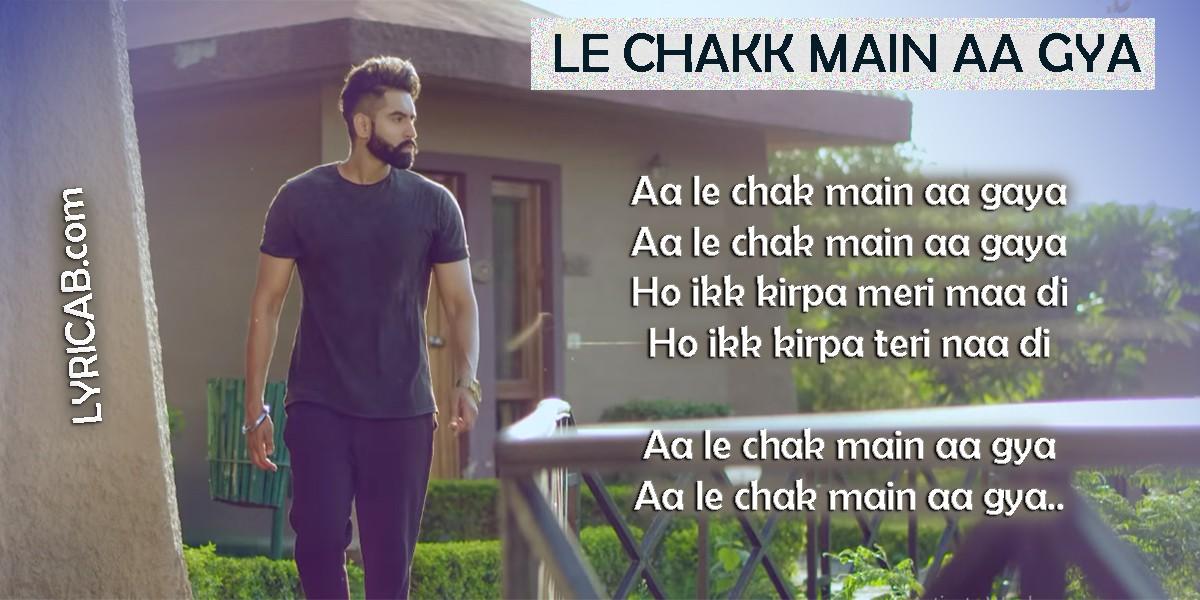 Le Chakk Main Aa Gya lyrics