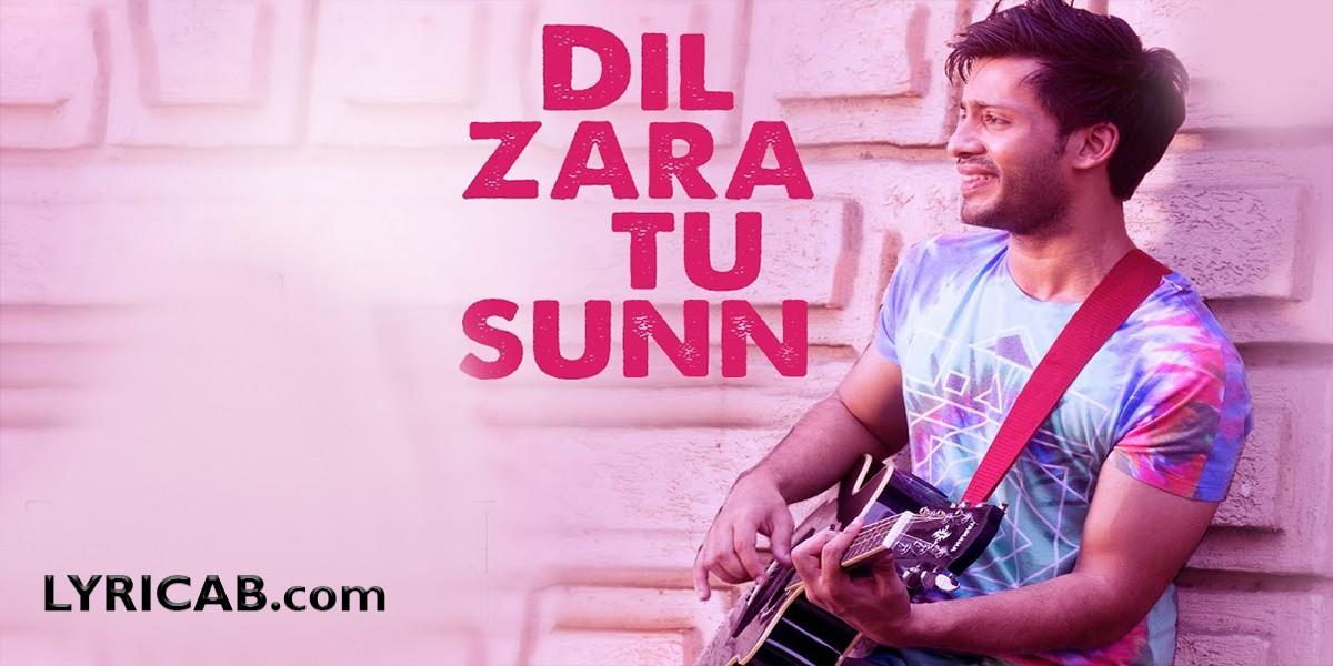Dil Zara Tu Sunn Song lyrics