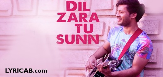 Dil Zara Tu Sunn Song lyrics