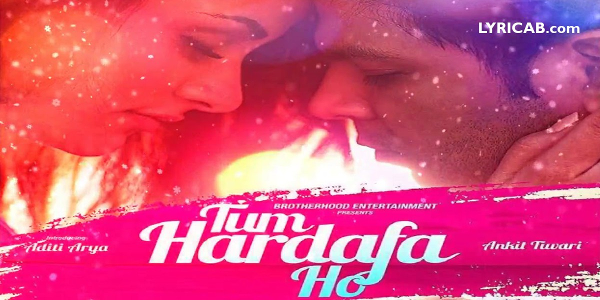 Tum Hardafa Ho song lyrics