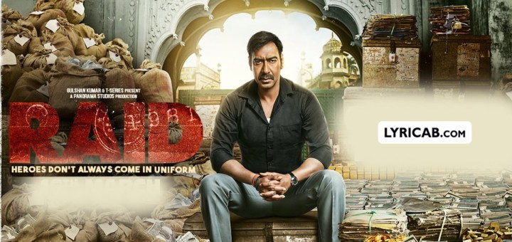 raid movie song lyrics