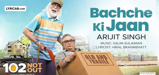 Bachche Ki Jaan song lyrics