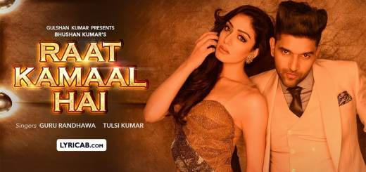 Raat Kamaal hai song lyrics