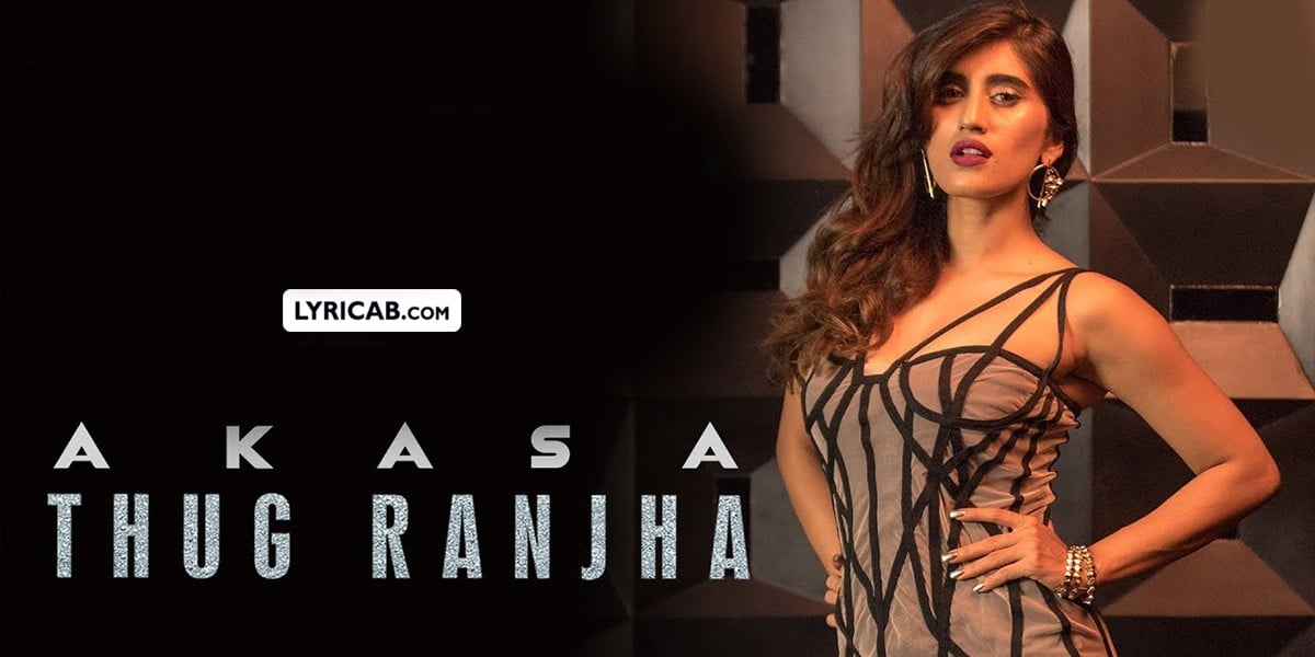 Thug Ranjha song lyrics