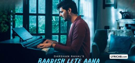Baarish Lete Aana song lyrics