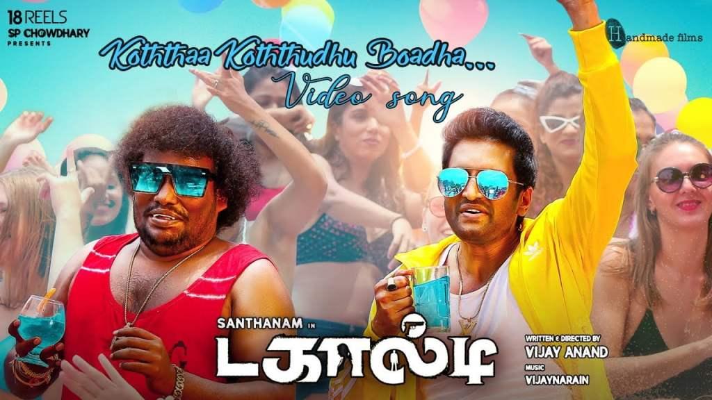 Koththa Koththudhu Boadha Song Lyrics In English – Dagaalty Tamil
