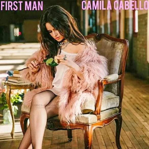 First Man Lyrics in English - Camila Cabello Lyrics