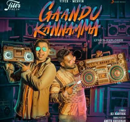 Gaandu-Kannamma-Tamil-Song-Lyrics-In-English---Vivek-Mervin-Song-Lyrics-Download-In-PDF
