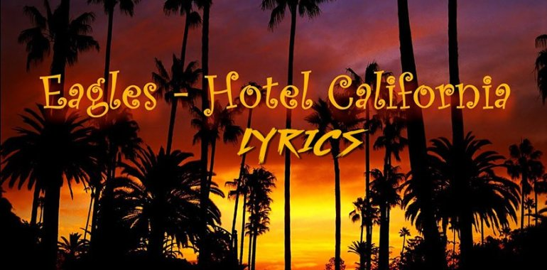 Hotel california - lyrics
