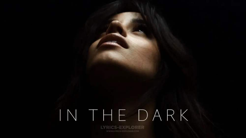 In The Dark Lyrics in English - Camila Cabello Lyrics