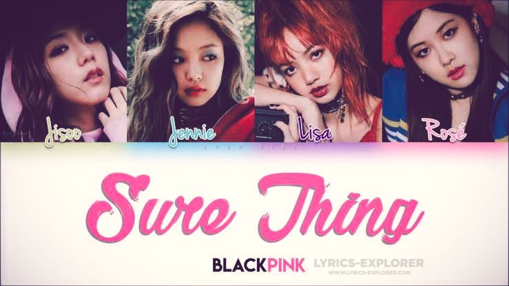 Sure-thing-lyrics-In-English---BLACKPINK---SURE-THING-(Miguel)