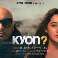 Jaane wale Laut Kar Tu Aaya Kyon Nahi - Kyon Song Lyrics B Praak-Payal Dev