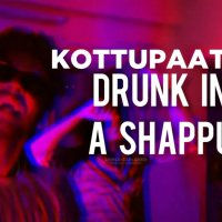 Drunk in a Shaappu lyrics Download