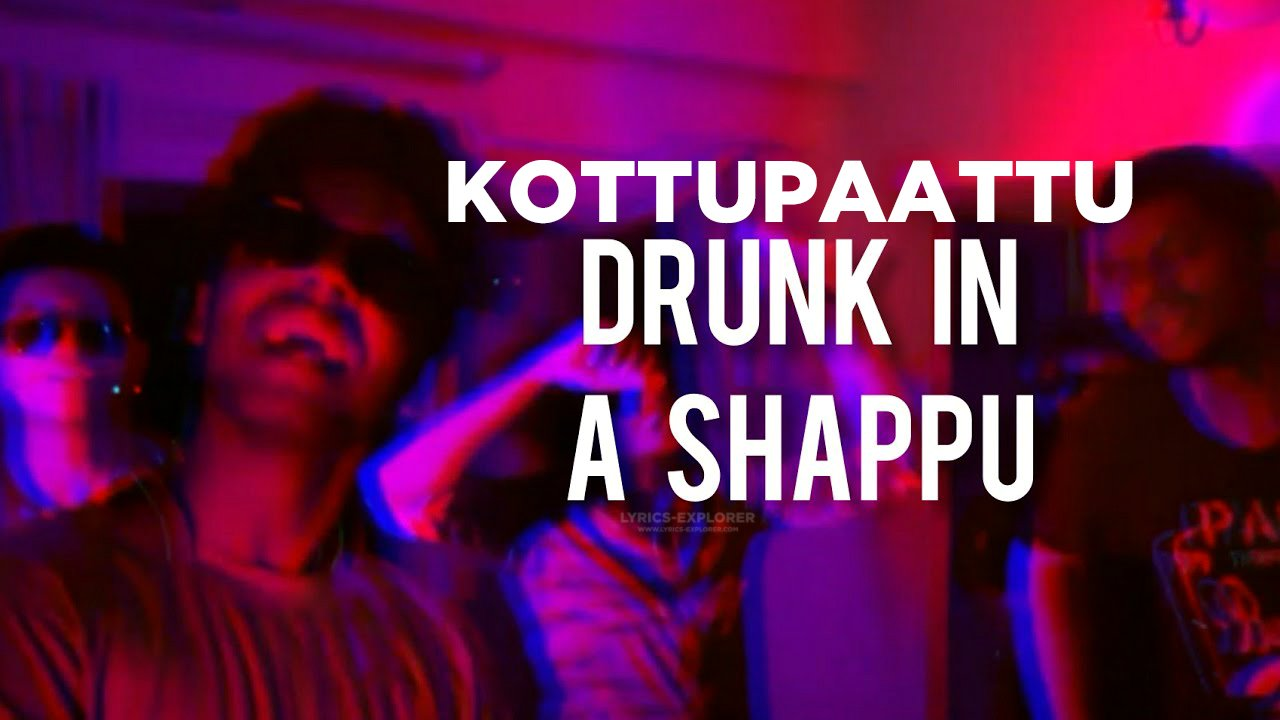 You are currently viewing Drunk in a Shaappu lyrics Download