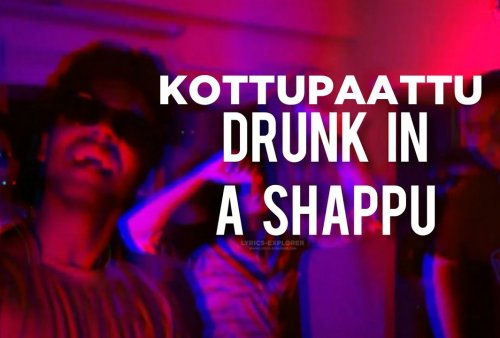 drunk-in-a-shaappu-lyrics-download