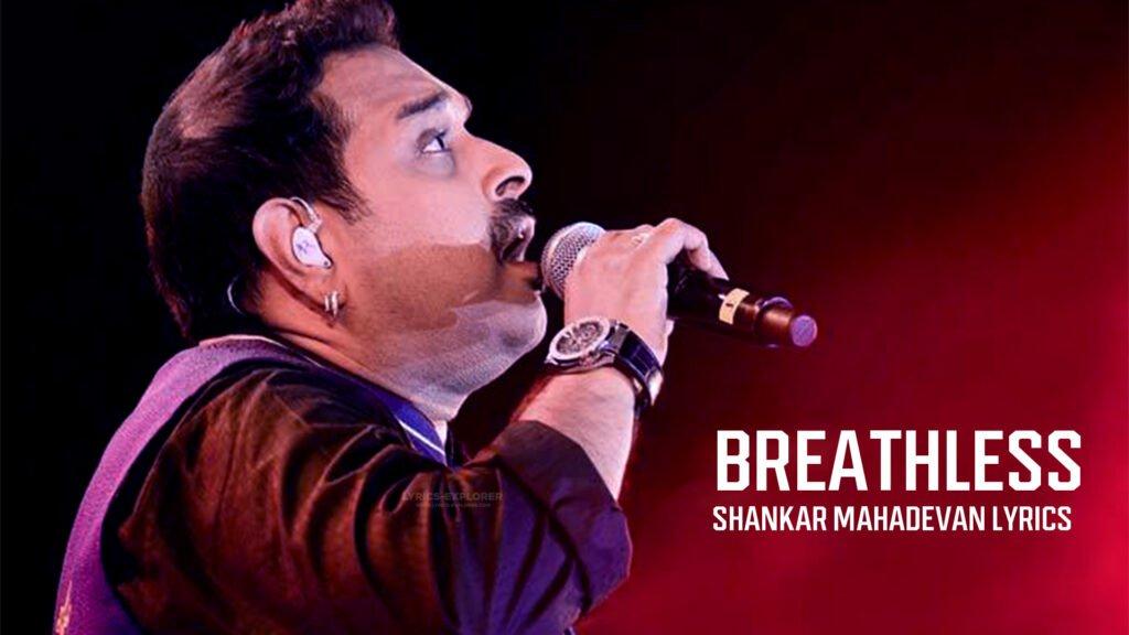 breathless-shankar-mahadevan-lyrics-in-english