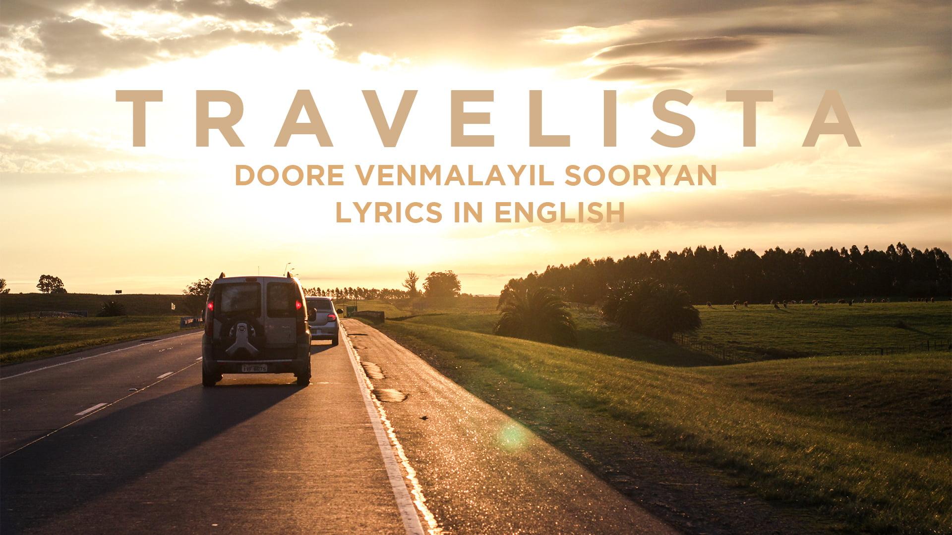 You are currently viewing Doore venmalayil sooryan lyrics in English Travelista,  free Download lyrics
