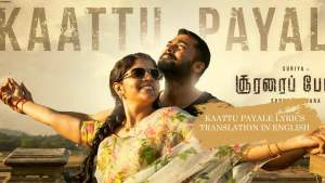 Read more about the article Kaattu Payale lyrics translation in English free download