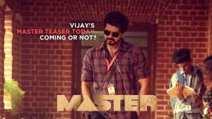 Read more about the article Vijay's Master teaser today coming or not?