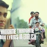 Thangame Thangame Song lyrics in English Paava Kadhaigal lyrics free Download