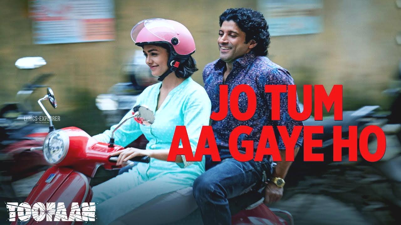 You are currently viewing Jo Tum Aa Gaye Ho Lyrics in English – Toofaan songs lyrics free download