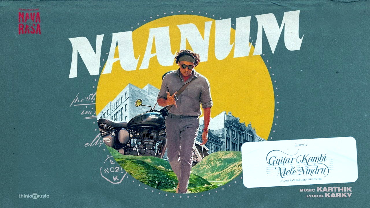 You are currently viewing Naanum Neram Idhu Lyrics in English – Navarasa Guitar Kambi Mele Nindru Lyrics
