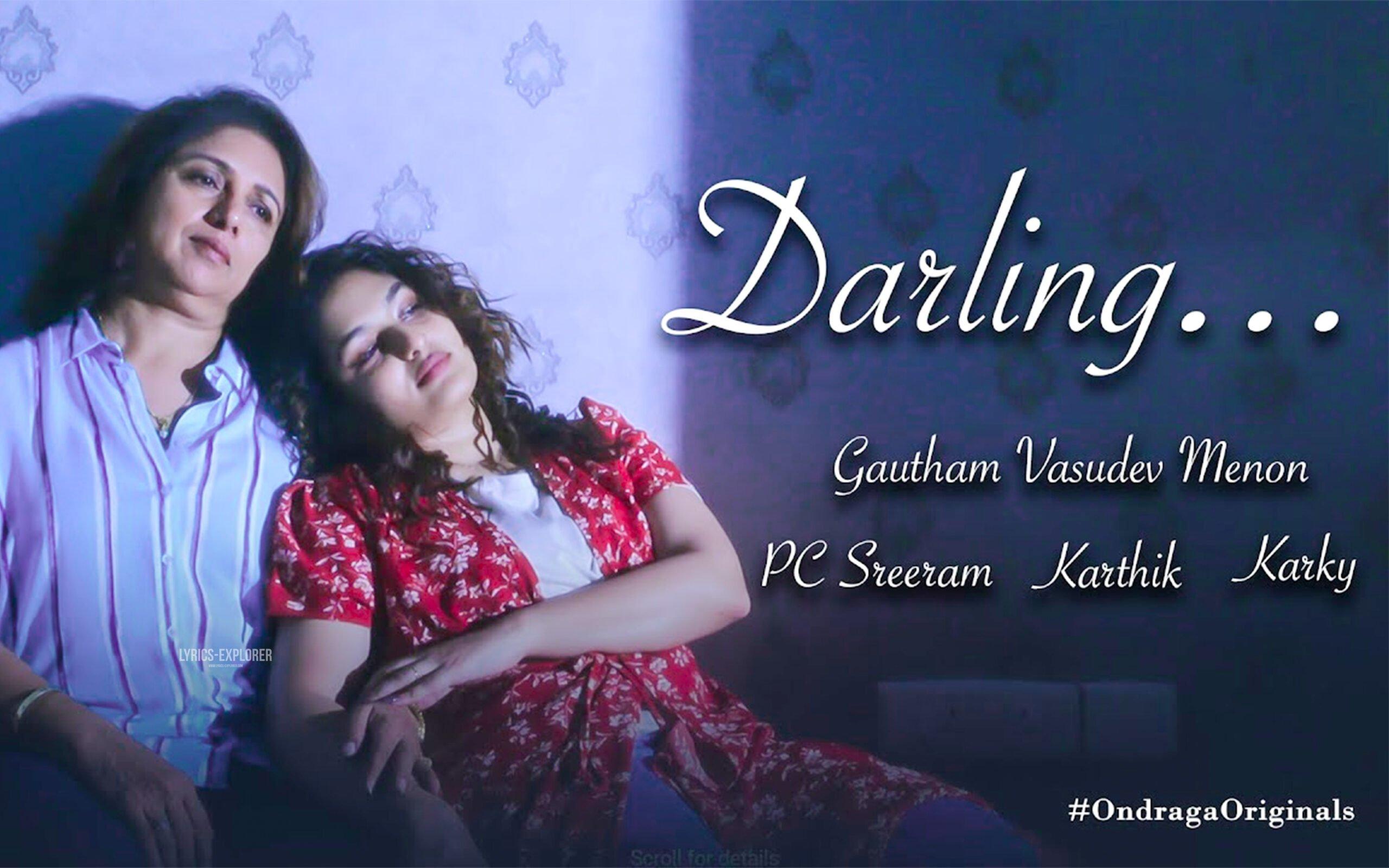You are currently viewing Darling song lyrics – Andru Unthan Kudanthukkul